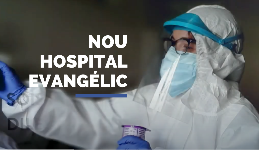 Testimonio de fe y apoyo del Nou hospital evangélic